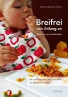 Karolina Marques Pereira: Breifrei von Anfang an ★★★★