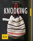 Dorothee Borck: Knooking - häkeln im Stricklook ★★★★