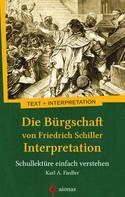 Karl A. Fiedler: Die Bürgschaft von Friedrich Schiller. Interpretation