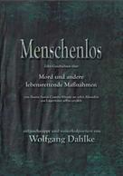 Wolfgang Dahlke: Menschenlos