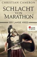Christian Cameron: Der Lange Krieg: Schlacht von Marathon