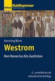 Westrom - Von Honorius bis Justinian