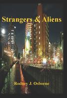 Rodney J. Osborne: Strangers & Aliens
