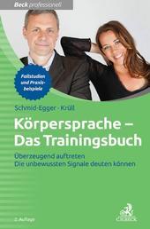 Körpersprache - Das Trainingsbuch - Überzeugend auftreten - Die unbewussten Signale deuten können