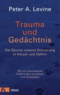Peter A. Levine: Trauma und Gedächtnis ★★★★