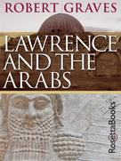 Robert Graves: Lawrence and the Arabs ★★