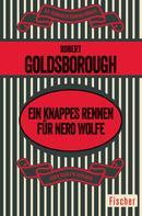 Robert Goldsborough: Ein knappes Rennen für Nero Wolfe ★★★★