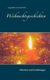 Weihnachtsgeschichten - Märchen und Erzählungen