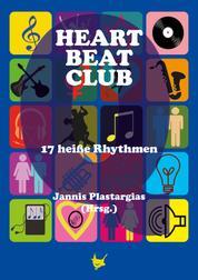 Heartbeatclub - 17 heiße Rhythmen