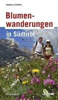 Oswald Stimpfl: Blumenwanderungen in Südtirol ★★★