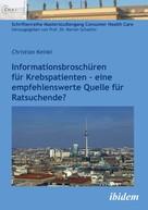 Christian Keinki: Informationsbroschüren für Krebspatienten