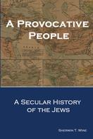 Sherwin T. Wine: A Provocative People