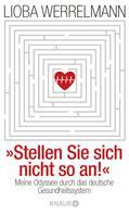 Lioba Werrelmann: Stellen Sie sich nicht so an. ★★★★★