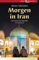 Adnan Tabatabai: Morgen in Iran ★★★★