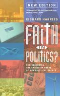Richard Harries: Faith In Politics?