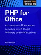 Ralf Hohoff: PHP for Office