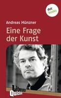 Andreas Münzner: Eine Frage der Kunst - Literatur-Quickie
