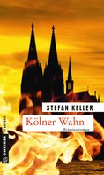 Stefan Keller: Kölner Wahn ★★★★