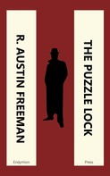 R. Austin Freeman: The Puzzle Lock