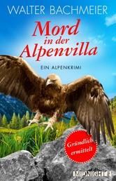 Mord in der Alpenvilla - Ein Alpenkrimi