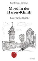 Gerd Hans Schmidt: Mord in der Harrer-Klinik ★★★