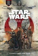 Matt Forbeck: Rogue One - A Star Wars Story