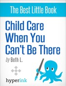 Beth L.: Child Care When You Can't Be There
