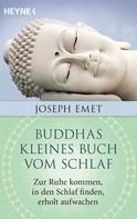 Joseph Emet: Buddhas kleines Buch vom Schlaf ★★★★