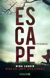 ESCAPE - Wenn die Angst dich einholt - Psychothriller