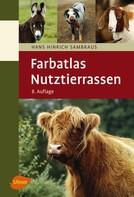Hans Hinrich Sambraus: Nutztierrassen