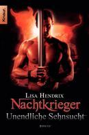 Lisa Hendrix: Nachtkrieger: Unendliche Sehnsucht ★★★★