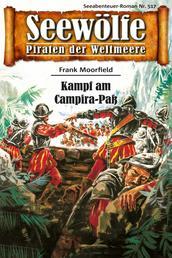 Seewölfe - Piraten der Weltmeere 517 - Kampf am Campira-Paß