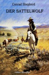Der Sattelwolf - Western