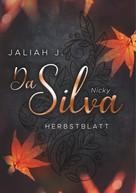 Jaliah J.: Da Silva - Herbstblatt ★★★★