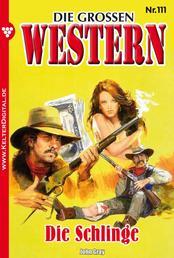 Die großen Western 111 - Die Schlinge