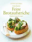 Antje Radcke: Feine Brotaufstriche ★★★