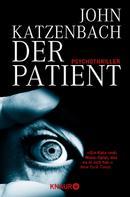 John Katzenbach: Der Patient ★★★★