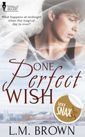 L.M. Brown: One Perfect Wish
