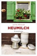 Jutta Mehler: Heumilch ★★★★