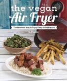 JL Fields: The Vegan Air Fryer ★★★★