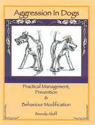 Brenda Aloff: AGGRESSION IN DOGS