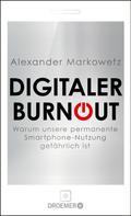 Alexander Markowetz: Digitaler Burnout ★★★★