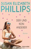 Susan Elizabeth Phillips: Der und kein anderer ★★★★