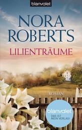 Lilienträume - Roman