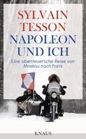 Sylvain Tesson: Napoleon und ich ★★★★