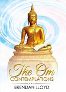Brendan Lloyd: The Om Contemplations