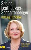 Sabine Leutheusser-Schnarrenberger: Haltung ist Stärke ★★★★★