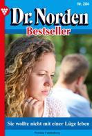 Patricia Vandenberg: Dr. Norden Bestseller 284 – Arztroman ★