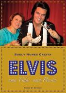 Suely Nunes Cacita: Elvis