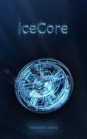 Alexander Stania: Icecore ★★★